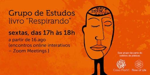 """Grupo de Estudos Online - Livro """"Respirando"""""""