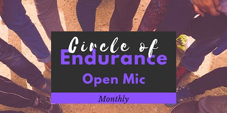 Circle of Endurance: Open Mic tickets