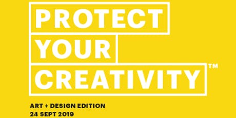 Protect Your Creativity: Art + Design tickets