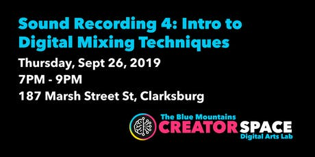 Sound Recording: Intro to Digital Mixing Techniques tickets