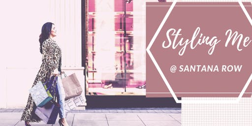 Styling Me Workshop at Santana Row: more Style, less doubts!