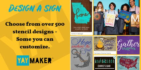 Design a Sign with Yaymaker - Custom Wood Sign Workshop tickets