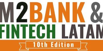 M2Banking & Fintech LatAm 11 - 13 November, 2019