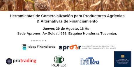 Herramientas de Comercialización para Productores Agrícolas y Alternativas de Financiamiento. entradas
