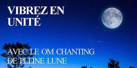 OM Chanting de Pleine Lune - Paris 5  - Gratuit billets