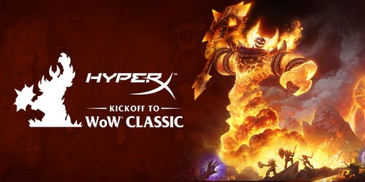 Kickoff to WoW®  Classic Launch Event