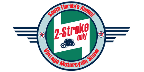 South Florida's 3rd Annual 2 Stroke Only Vintage Motorcycle Show tickets