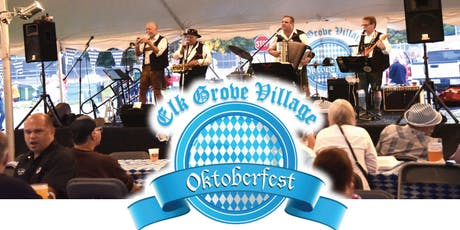 Elk Grove Village Oktoberfest 2019 tickets