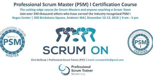 Scrum.org Professional Scrum Master (PSM) I - Andover MA  - Dec 12-13, 2019