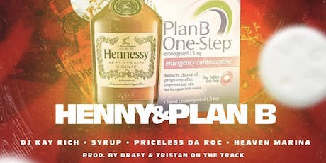Thirsty thursday / DJ Kay Rich Single Release Party for Henny and Plan B  tickets
