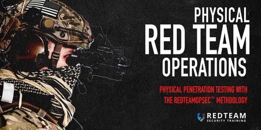 Physical Red Team Training: Physical Penetration Testing with the REDTEAMOPSEC Methodology