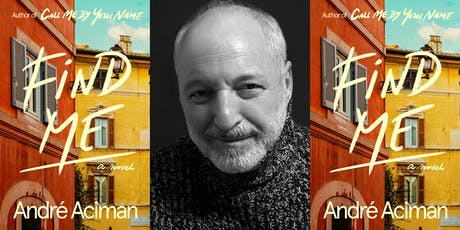 André Aciman: Find Me @ First Unitarian Congregational Society tickets