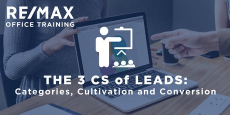 The 3 Cs of Leads: Categories, Cultivation and Conversion tickets