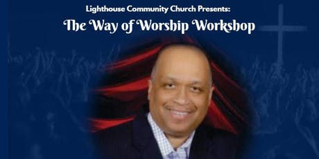 The Way to Worship Workshop tickets