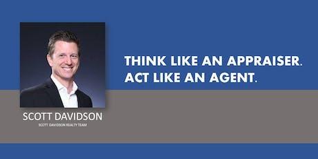 Think Like An Appraiser, Act Like An Agent w/ Scott Davidson tickets
