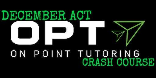 OPT December ACT Crash Course