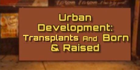 BGC Talks: Urban Development: Transplants and Born & Raised tickets