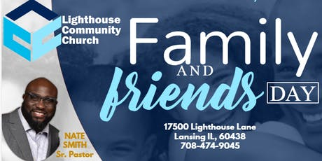 Family & Friends Day at Lighthouse Community Church tickets