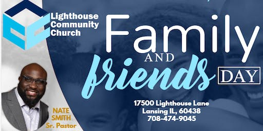Family & Friends Day at Lighthouse Community Church