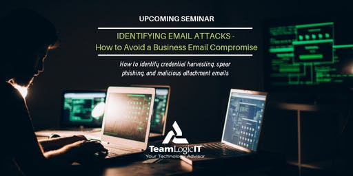 Identifying Email Attacks - How to Avoid a Business Email Compromise