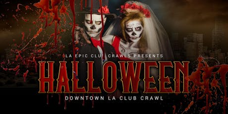 2019 Halloween Downtown Los Angeles Club Crawl tickets