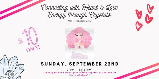 Connecting with Heart & Love Energy through Crystals
