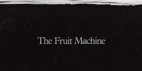 The Fruit Machine - Pride Film Screening tickets