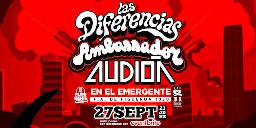 27-09 Las diferencias + Ambassador + Audion en El Emergente Almagro
