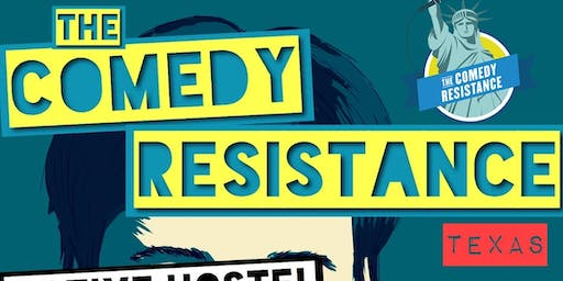 Comedy Resistance - Texas - At Native Hostel