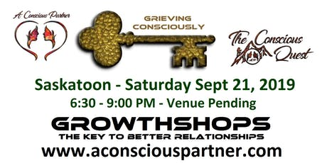 The Conscious Quest - Introduction to Grieving Consciously - FREE tickets