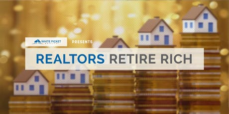 Realtors Retire Rich tickets