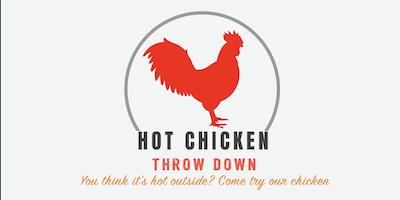 Hot Chicken Throw Down