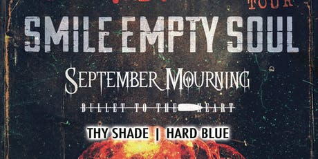 Smile Empty Soul_September Mourning_Bullet To The Heart_Thy Shade_Hard Blue tickets
