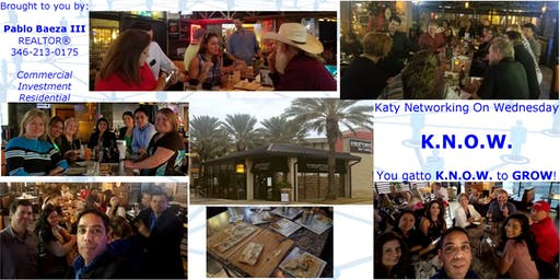 K.N.O.W - Katy Networking On Wednesday - FREE Monthly Meet Up