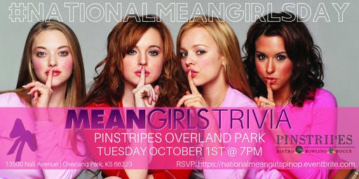 National Mean Girls Day Trivia Celebrated at Pinstripes Overland Park