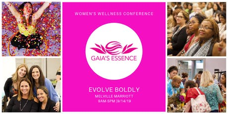 Gaia's Essence Women's Wellness Conference tickets
