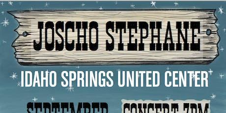 JOSCHO STEPHAN LIVE AT THE UNITED CENTER IDAHO SPRINGS tickets