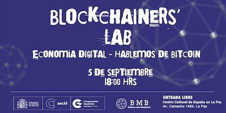 Economía digital - Hablemos de Bitcoin tickets