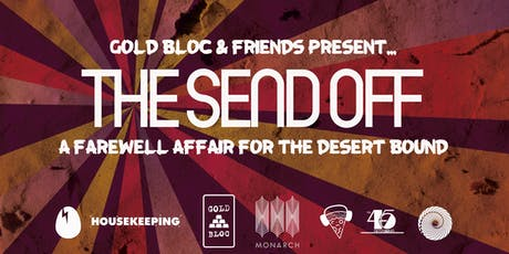 Gold Bloc & Friends Present: The Send Off tickets