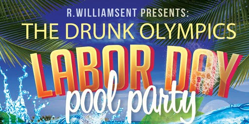 The Drunk Olympics Labor Day Pool Party