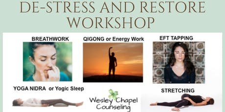 DE-STRESS AND RESTORE WORKSHOP tickets