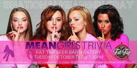 National Mean Girls Day Trivia Celebrated at Fat Tap Beer Bar & Eatery tickets