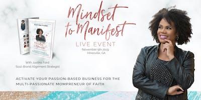 Mindset to Manifest LIVE