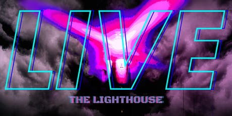 THE LIGHTHOUSE : AT THE VINTAGE LIFESTYLE -THE VNYL tickets