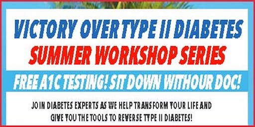 Type II Diabetes Workshop with Free Gourmet Meal and A1C Testing!