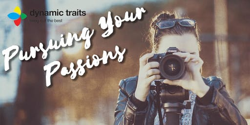 Pursuing Your Passions