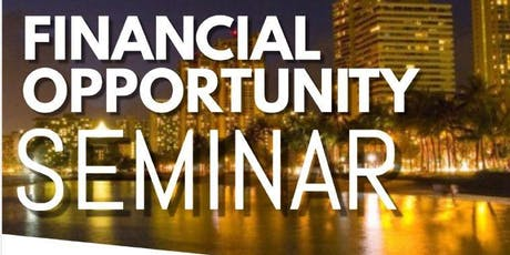 Financial Opportunity Seminar tickets