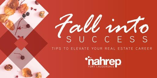 NAHREP Fort Lauderdale: Fall into Success