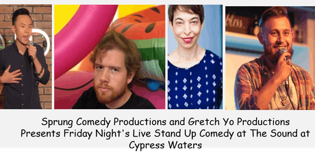 Sprung Comedy Production & Gretch Yo Production Present Stand Up Comedians tickets