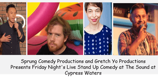 Sprung Comedy Production & Gretch Yo Production Present Stand Up Comedians